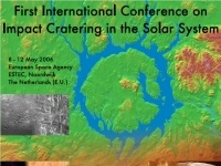 40th ESLAB Symposium<br>1st International Conference on Impact Cratering in the Solar System :