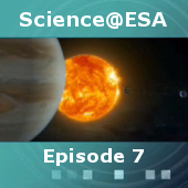 Science@ESA: Episode 7: Exploring our backyard, the Solar System