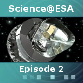 Science@ESA: Episode 2: Planck - looking back to the dawn of time